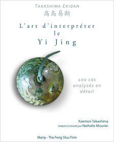 Takashima Ekidan - Traité d'interprétation du Yi Jing - Edition 2