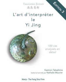 Takashima Ekidan - Traité d'interprétation du Yi Jing - Edition 3