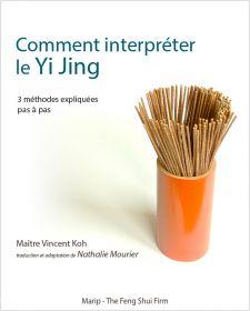 Comment interpréter le Yi Jing
