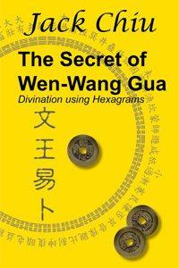 The secret of wen wang gua parJack Chiu